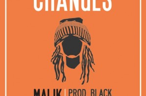 Malik Ferraud – Changes (Prod. By Black Diamond)