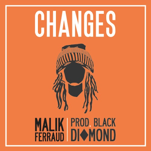 malik ferraud - changes