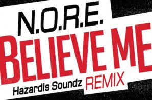 N.O.R.E. – Believe Me (Freestyle)