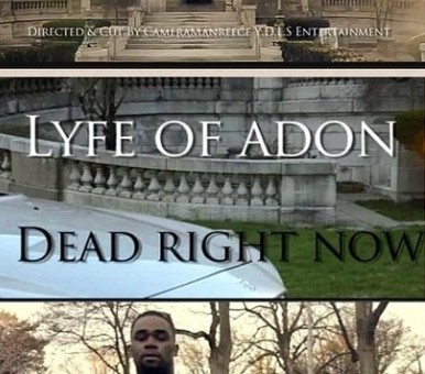 LyfeOfAdon – Dead Right Now (Official Video)