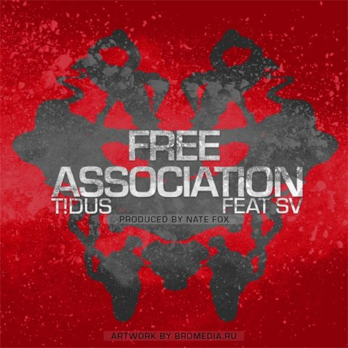 T!dus - Free Association feat. SV (Prod. by Nate Fox)