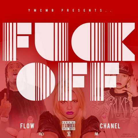 proxy Flow - Fuck Off Ft. Chanel West Coast (Prod. By Monsta Beatz)