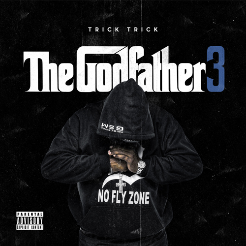 rY2dCjC Trick Trick – The Godfather 3 (Mixtape)