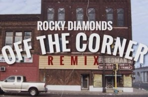 Rocky Diamonds – Off The Corner (Remix)