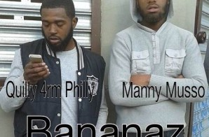 WolfPakMG Presents – Manny Musso x Quilly 4rm Philly – Bananaz (Video)