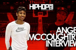 WNBA All-Star Angel McCoughtry Talks about the Atlanta Dream's 2014 Season, WNBA vs. NBA & More with HHS1987 (Video)