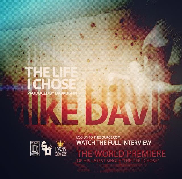 "595 Dream Chaser Mike Davis Drops ""The Life I Chose"""