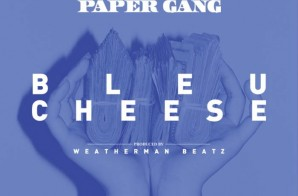 Big Face Paper Gang – Blue Cheese