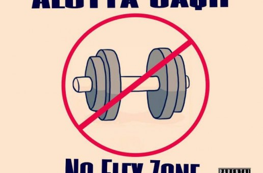 Alotta Cash – No Flex Zone Freestyle