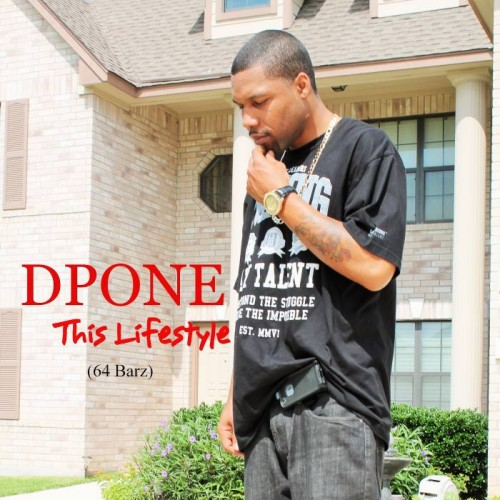 DPone - This Lifestyle (64 Barz)
