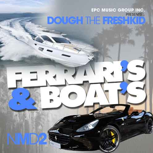 Dough the Freshkid - Ferrari's & Boats