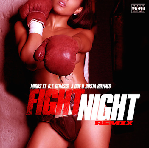Migos Fight Night Remix OT Genasis JDoe Busta Rhymes Migos   Fight Night (Remix) Ft. O.T., Genasis, J Doe, & Busta Rhymes