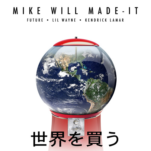 mike-will-made-it-presents-buy-the-world-featuring-kendrick-lamar-x-lil-wayne-x-future-artwork.jpg