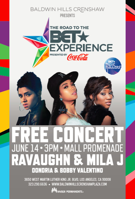 Mila_J_June_14th_Flier_-1  The BET Experience/Music Matters Presents: Mila J, Ravaughn & More June 14th 2pm Til 5pm At The Baldwin Hills Mall