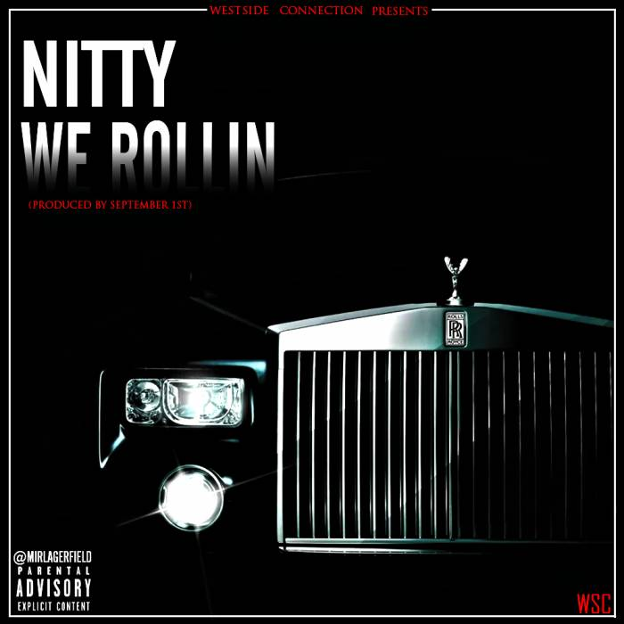 Nitty - We Rollin'.1