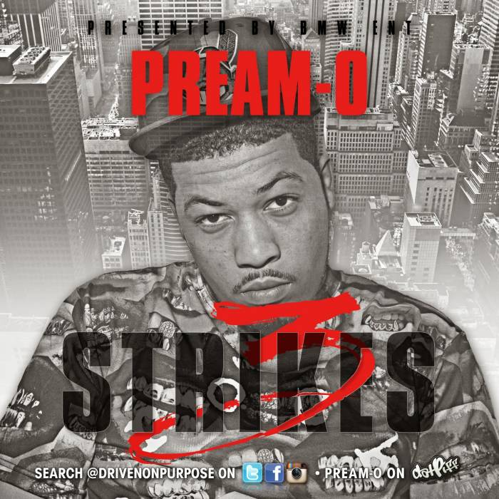 PREAM-O-3-STRIKES-ARTWORK Pream-O - 3 Strikes (Prod. By Epik The Dawn)