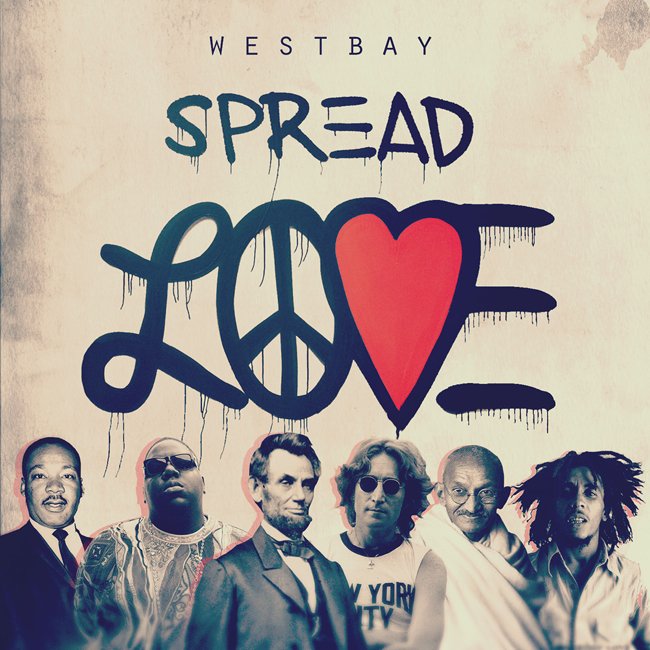 SpreadLove 650 Westbay   Spread Love (Album Stream)