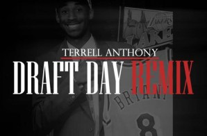 Terrell Anthony – Draft Day (Remix)