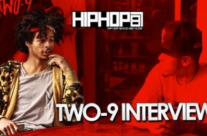 Two-9 Talks Working with MikeWillMadeIt , Wu-Tang Comparisons & More with HHS1987 (Video)
