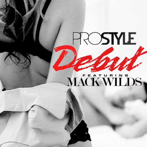 YpuoiGy DJ Prostyle & Mack Wilds – Debut