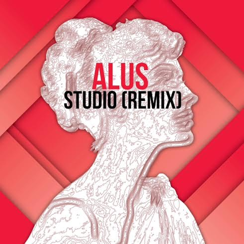 alusnewmusic Alus - Studio (Remix)