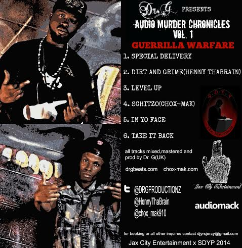 amcback Chox-Mak & Henny Tha Brain - Guerrilla Warfare: Audio Murder Chronicles (Mixtape)