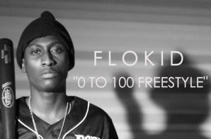 FloKid – 0 To 100 (Freestyle)