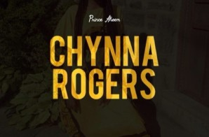 Prince Akeem – Chynna Rogers (Prod. By June G)