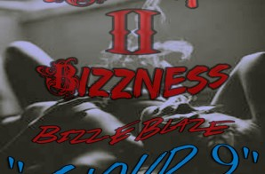 Bizz-E Blaze – Cloud 9 (Back 2 Bizzness)