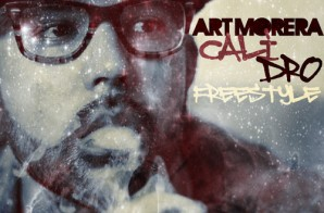 Art Morera – Cali Dro (Freestyle)