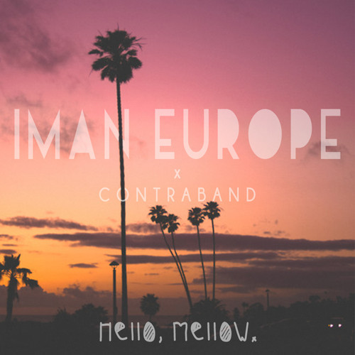 artworks-000083807650-kw9c9r-t500x500 Iman Europe - Hello Mellow (EP)
