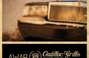AWAR – Cadillac Grills (Prod. by Vanderslice) ft. Troy Ave