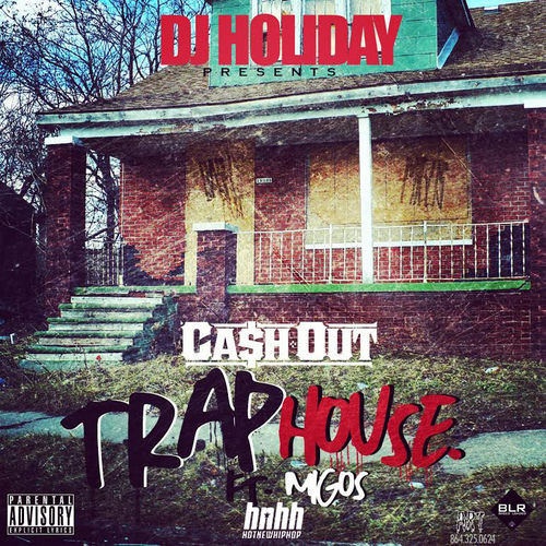 dj-holiday-trap-house-ft-cash-out-migos-HHS1987-2014