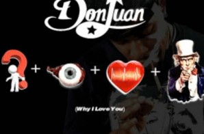 Don Juan – Why I Love You (Video)