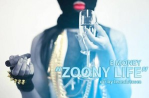 E-Money – Zoony Life (Video)