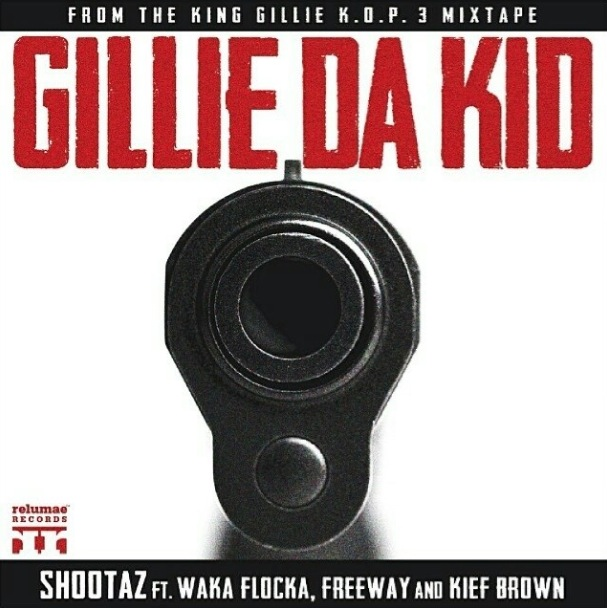 gillie-da-kid-shootaz-ft-waka-flocka-flame-freeway-kief-brown-HipHopSince1987.com-2014