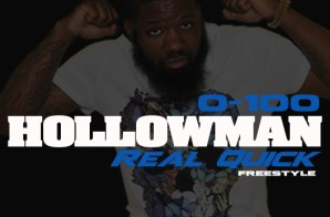 Hollowman – 0 To 100 Freestyle