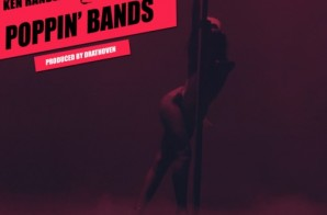 Ken Randle x Wale – Poppin Bands & Ken Randle x Kirko Bangz – Be My Stripper