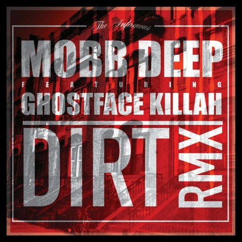 mobb-deep-dirt-remix-500x500 Mobb Deep & Ghostface - Dirt (Remix)