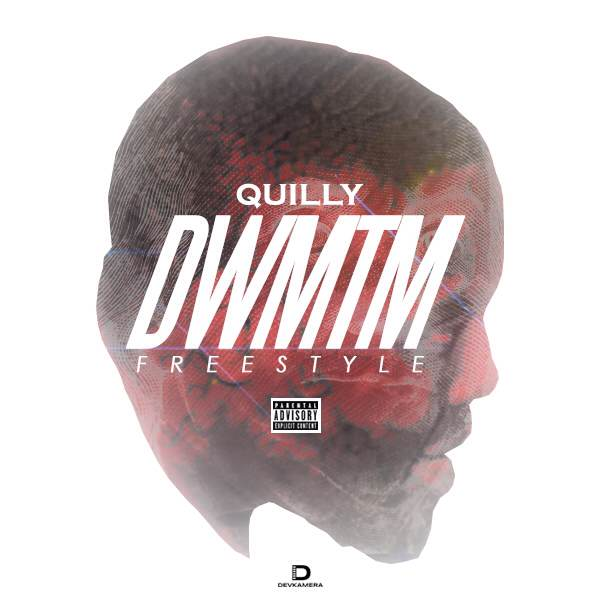quilly dreams worth more than money freestyle HHS1987 2014 Quilly   Dreams Worth More Than Money Freestyle