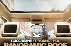 Gucci Mane – Panoramic Roof Ft. Young Thug (Prod by Zaytoven)