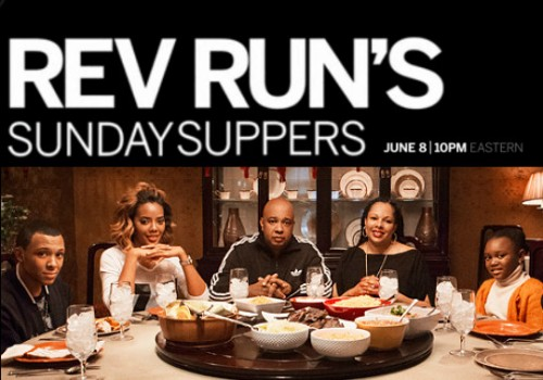 "rev-runs-cooking-show-1-500x350 Rev Run is returning to Reality TV with his new Cooking Show ""Sunday Suppers"""