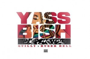Ruger Rell – Yass Bish Freestyle Ft. Quilly