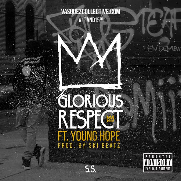 sshopegloriousrespect S.S.   Glorious Respect Ft. Young Hope (Prod. By Ski Beatz)