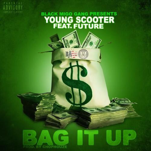 tT0I06I Young Scooter x Future   Bag It Up (Prod. by Chophouze)