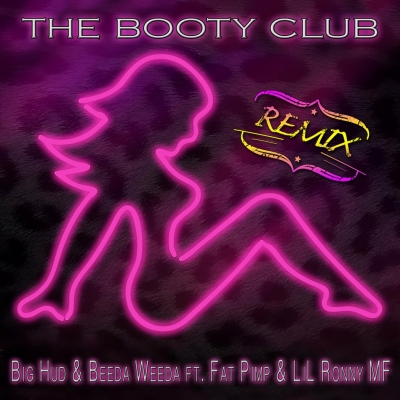 big-hud-beeda-weeda-the-booty-club-remix.jpg