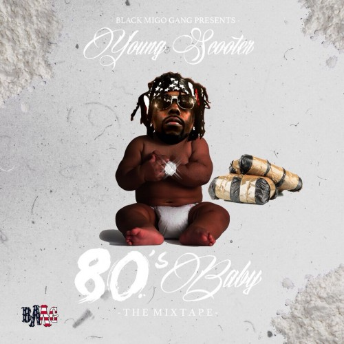 80s-baby Young Scooter - 80's Baby (Mixtape)