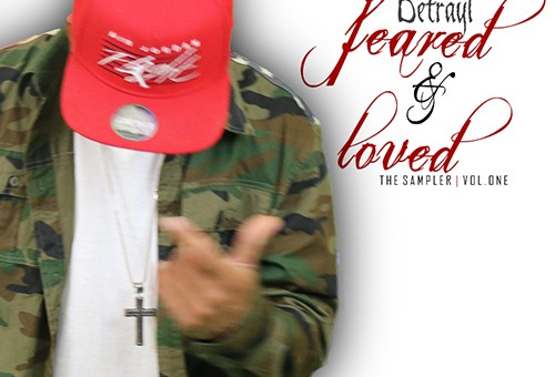 Betrayl – Feared & Loved