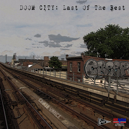 Chris_Vance_Doom_City_Mixtape Chris Vance - Doom City: Last Of The Best (Mixtape)