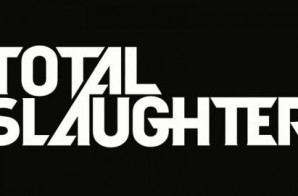 Total Slaughter (Live Stream)